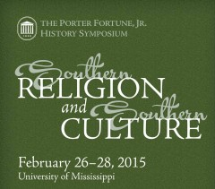 Porter Fortune, Jr. History Symposium on Southern Religion @ University of Mississippi