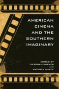 Image link for American Cinema and the Southern Imaginary page