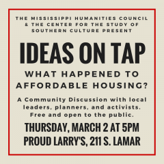 Ideas on Tap: A Community Discussion of Affordable Housing @ Proud Larry's | Oxford | Mississippi | United States