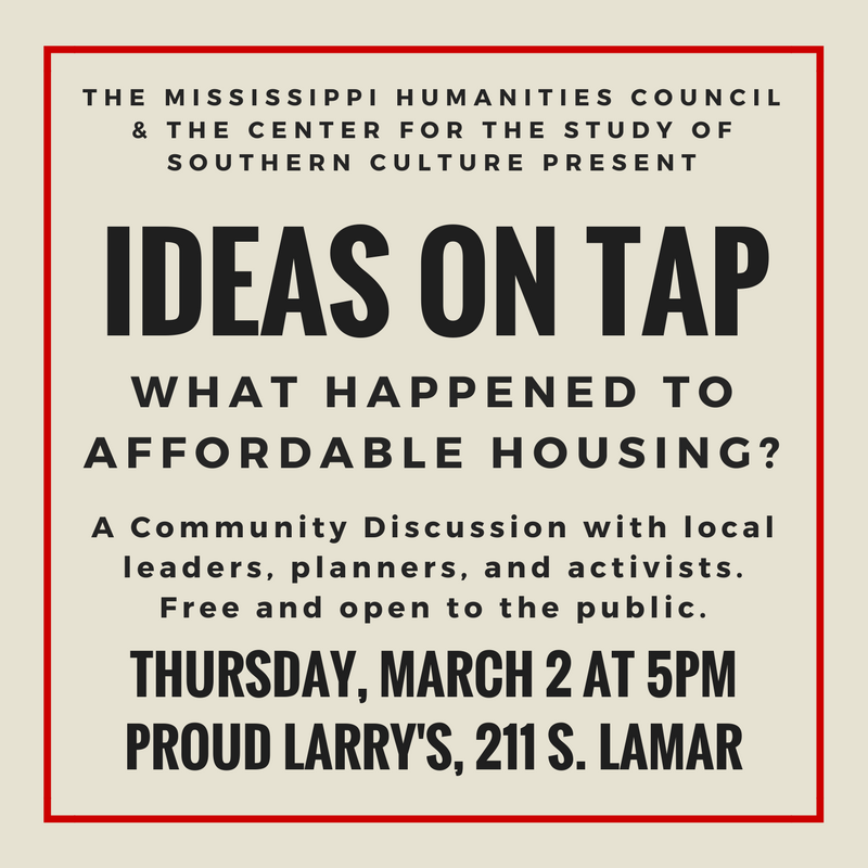 Ideas on Tap: A Community Discussion of Affordable Housing @ Proud Larry's   Oxford   Mississippi   United States