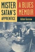 Image link for Mister Satan's Apprentice: A Blues Memoir page