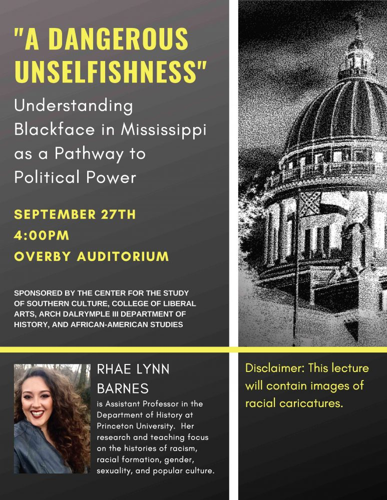 "Lecture: ""A Dangerous Unselfishness"":  Understanding Blackface in Mississippi as a Pathway to Political Power @ Overby Auditorium"