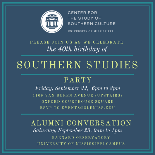 Southern Studies 40th Birthday Party @ Oxford Courthouse Square | Oxford | Mississippi | United States