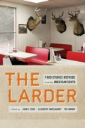Image link for The Larder: Food Studies Methods from the American South page
