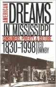 Image link for American Dreams in Mississippi: Consumers, Poverty, and Culture, 1830-1998 page