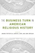 Image link for The Business Turn in American Religious History page