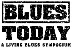Blues Today Symposium @ University of Mississippi