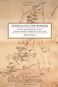 Brown Bag Lecture: Patrolling the Border: Theft and Violence on the Creek-Georgia Frontier, 1770–1796 @ Tupelo Room, Barnard Observatory