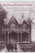 Image link for Reading Reconstruction: Sherwood Bonner and the Literature of the Post-Civil War South page