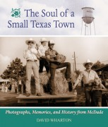 Image link for The Soul of a Small Texas Town: The Photographs, Memories, and History from McDade, Texas page