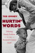 Image link for Hurtin' Words: Debating Family Problems in the Twentieth-Century South page