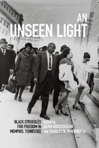 Brown Bag Lecture: An Unseen Light: Black Struggles for Freedom in Memphis, Tennessee @ Tupelo Room, Barnard Observatory