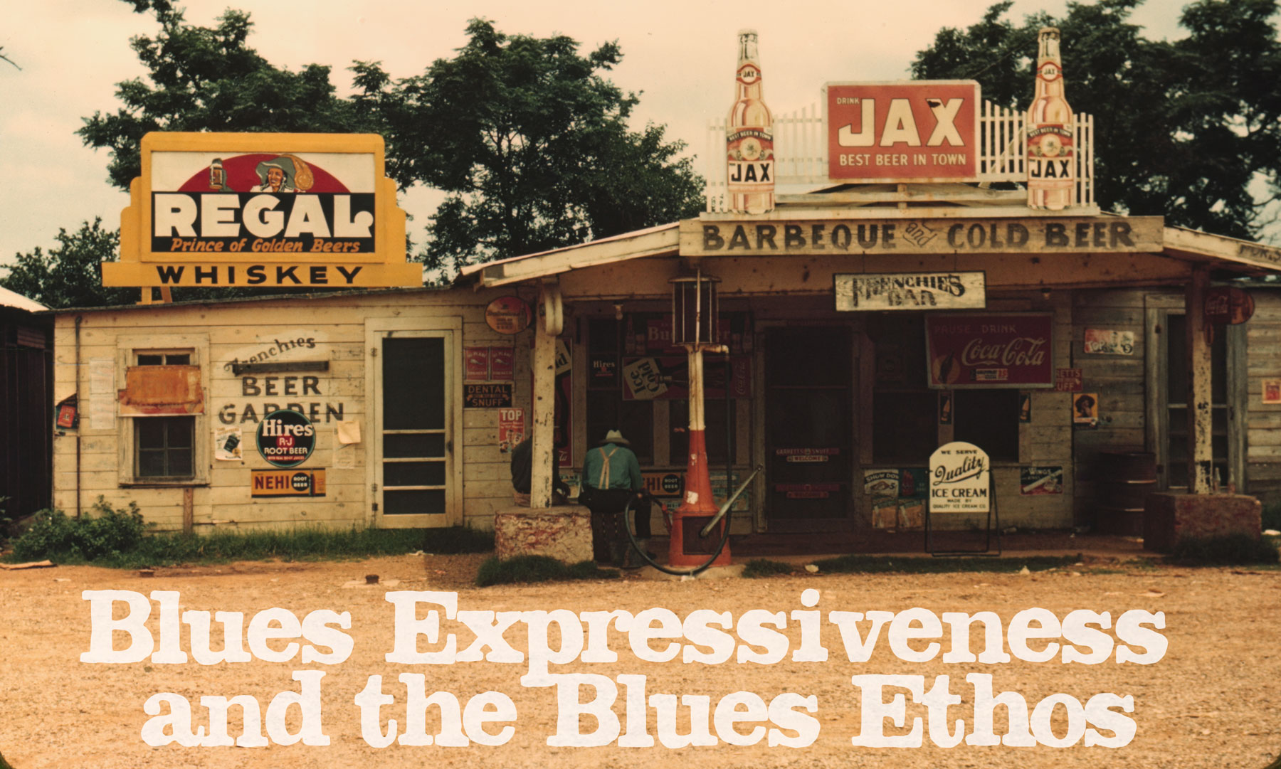 Blues Expressiveness and the Blues Ethos